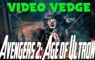 Video Vedge – Avengers: Age of Ultron
