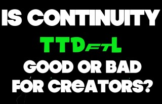 TTDftL – Talking Them Down from the Ledge Ep. 6 – Is Continuity Good or Bad for Creators?