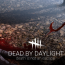 Will you be dead by daylight?