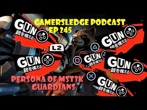 Gamersledge Videocast, Vol 3 Ep. 245 – Persona of MST3K Guardians